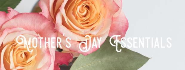 Mothers Day Essentials Cover Photo